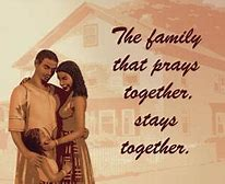 Image result for family that prays together African American